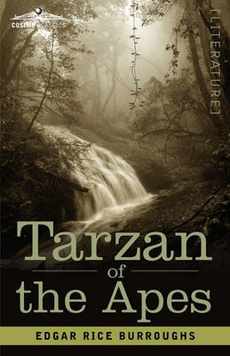 Tarzan of the Apes by Edgar , Rice Burroughs