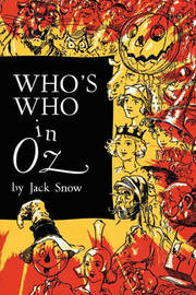 Who's Who in Oz by Jack Snow