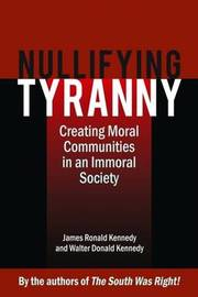 Nullifying Tyranny by James Kennedy image