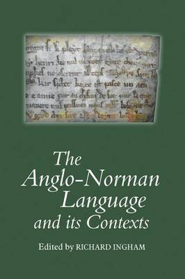The Anglo-Norman Language and its Contexts image