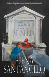 Fear Itself by Elena Santangelo