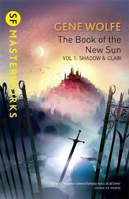 The Book Of The New Sun: Volume 1 by Gene Wolfe