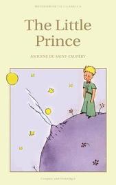 The Little Prince by Antoine De Saint Exupery