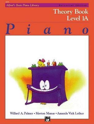 Alfred's Basic Piano Library Theory, Bk 1a by Willard A Palmer