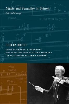 Music and Sexuality in Britten by Philip Brett image