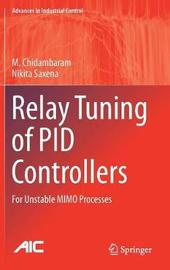 Relay Tuning of PID Controllers by M. Chidambaram