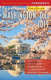 Frommer's EasyGuide to Washington, D.C. 2019 by Elise Hartman Ford