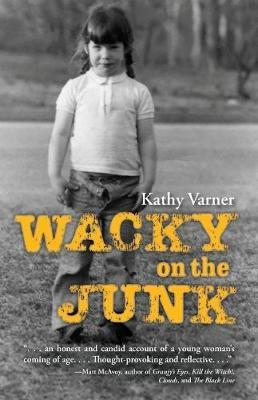 Wacky on the Junk by Kathy Varner