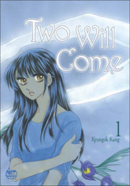 Two Will Come: v. 1 by Kyungok Kang image
