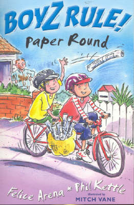 Boyz Rule 28: Paper Round by Felice Arena