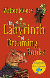 The Labyrinth of Dreaming Books by Walter Moers image