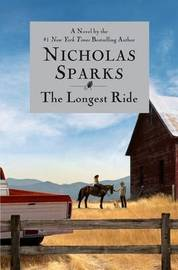 Longest Ride by Nicholas Sparks