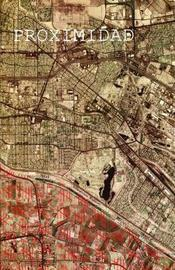 Proximidad - A Mexican-American Memoir by Ed O'Casey image