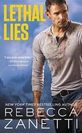Lethal Lies by Rebecca Zanetti image