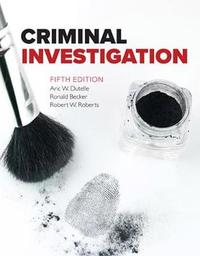 Criminal Investigation by Ronald F. Becker