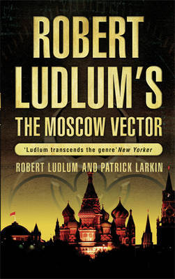 Robert Ludlum's The Moscow Vector by Robert Ludlum image