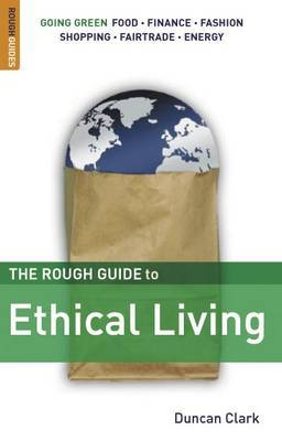 The Rough Guide to Ethical Living by Duncan Clark image