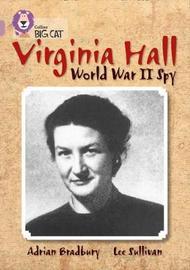 Virginia Hall by Adrian Bradbury
