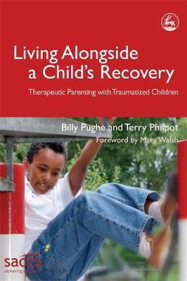 Living Alongside a Child's Recovery by Billy Pughe image