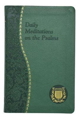 Daily Meditations on the Psalms by C Anthony Ziccardi