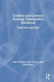 Chudley and Greeno's Building Construction Handbook by Roy Chudley