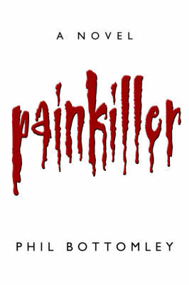 Painkiller by Phil Bottomley