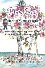 Plum Gum and Other Chunk Poems by Adele Tolley Wilson image
