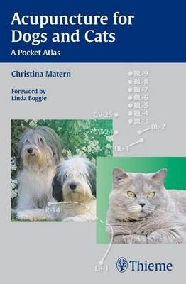 Acupuncture for Dogs and Cats by Christina Matern