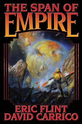 SPAN OF EMPIRE by Eric Flint