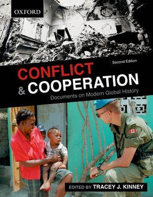 Conflict and Cooperation: Documents on Modern Global History by Tracey J. Kinney image