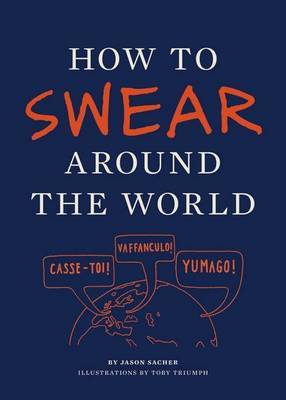 How to Swear Around the World by Jason Sacher image