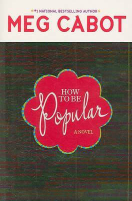 How to Be Popular by Meg Cabot image