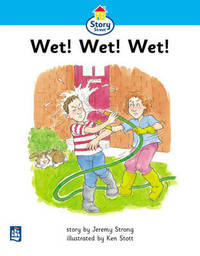 Wet!Wet!Wet! Story Street Beginner Stage Step 2 Storybook 11 by Jeremy Strong image
