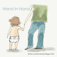 Hand in Hand by Meggan Dahl