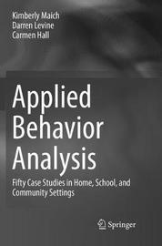 Applied Behavior Analysis by Kimberly Maich