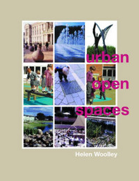 Urban Open Spaces by Helen Woolley image