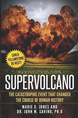 Supervolcano by Marie D Jones