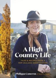 A High Country Life by Philippa Cameron