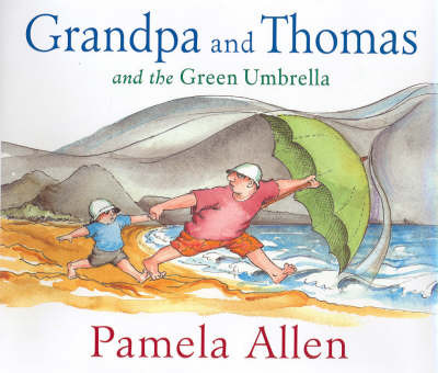 Grandpa and Thomas and the Green Umbrella by Pamela Allen image