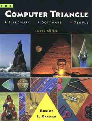 The Computer Triangle: Hardware, Software and People by Robert L. Oakman image