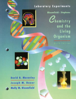 Chemistry and the Living Organism: Laboratory Manual to 6r.e by Lawrence J. Stephens image