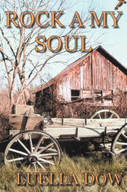 Rock A My Soul by Luella Dow image