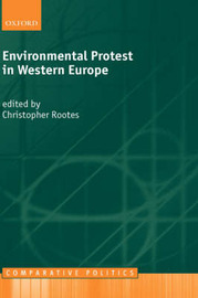 Environmental Protest in Western Europe by Christopher Rootes image