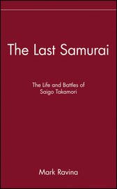 The Last Samurai by Mark Ravina