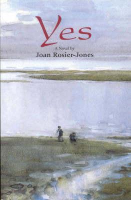 Yes by Joan Rosier-Jones