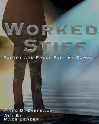 Worked Stiff by Marc D Crepeaux image