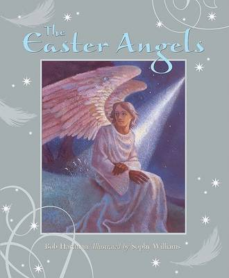 The Easter Angels by Bob Hartman image