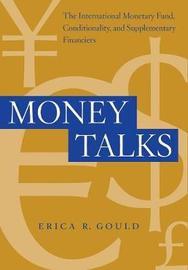Money Talks by Erica R. Gould