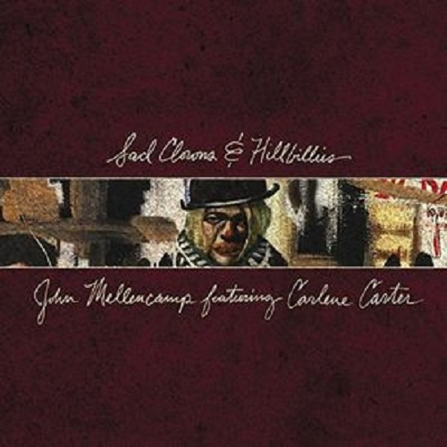 Sad Clowns & Hillbillies by John Mellencamp image