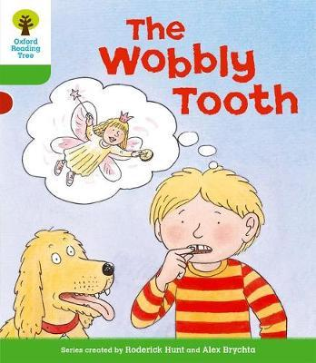 Oxford Reading Tree: Level 2: More Stories B: The Wobbly Tooth by Roderick Hunt